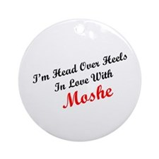 In Love with Moshe Ornament (Round)