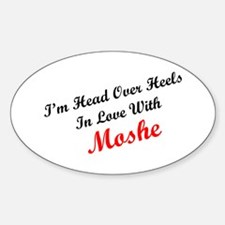 In Love with Moshe Oval Decal