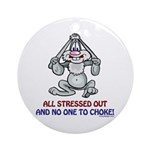 All Stressed Out! Ornament (Round)