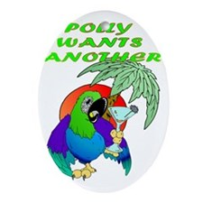 POLLYWANTSANOTHER Oval Ornament