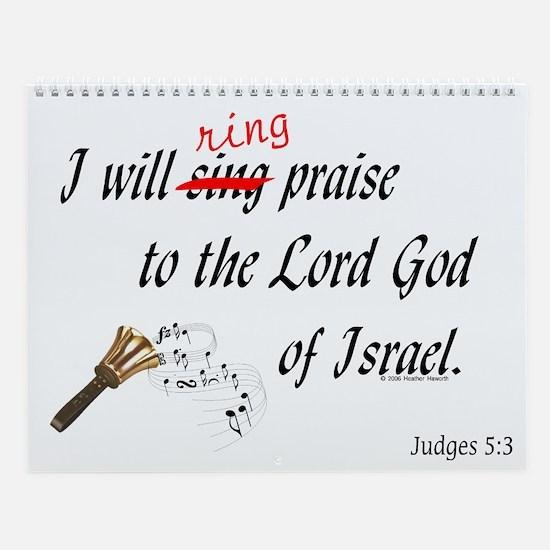 Ring Praise Wall Calendar