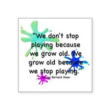 """stop-playing-bag Square Sticker 3"""" x 3"""""""