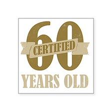 "Certified60 Square Sticker 3"" x 3"""