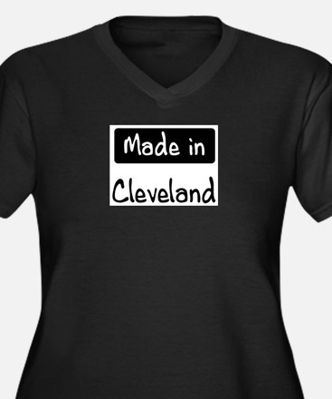 Made in Cleveland Plus Size T-Shirt