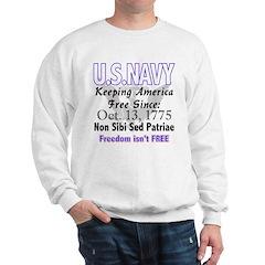 U.S. NAVY Freedom isn't Free Sweatshirt