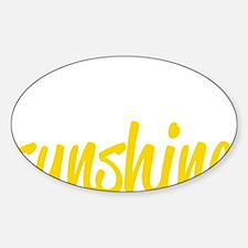 miss sunshine Sticker (Oval)