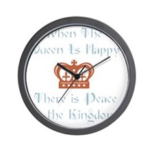 Queen is happy Wall Clock