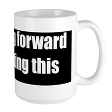 Im-looking-forward-2100x700-bumperstick Mug