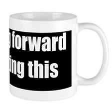Im-looking-forward-2100x700-bumperstick Mug