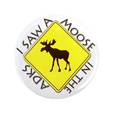 "Adirondacks Moose 3.5"" Button"