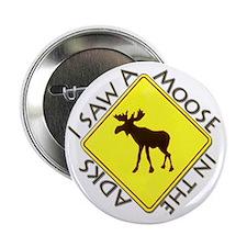 "Adirondacks Moose 2.25"" Button"