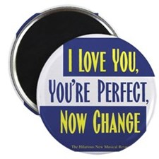 I-Love-You,-Youre-Perfect-Now-Change_Logo_C Magnet