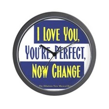 I-Love-You,-Youre-Perfect-Now-Change_Lo Wall Clock