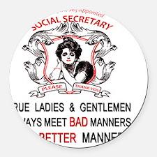 Social Secretary Manners copy Round Car Magnet