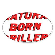 natural born griller Decal