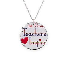 Teachers Inspire 1st. Grade Necklace