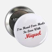 In Love with Miguel Button