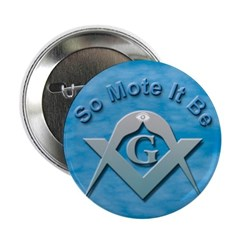 Masonic So Mote It Be Button