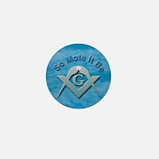 Masonic So Mote It Be Mini Button