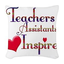 Teachers Inspire Assistant  Woven Throw Pillow