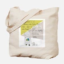 Wonderful Imperfection Tote Bag