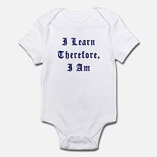 I Learn Therefore I Am Infant Bodysuit
