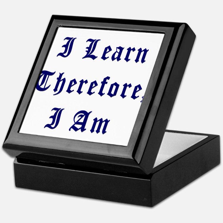 I Learn Therefore I Am Keepsake Box