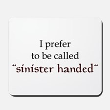 Sinister Handed Mousepad