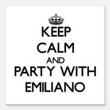 Keep Calm and Party with Emiliano Square Car Magne
