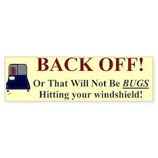 Back Off Bumper Bumper Sticker