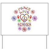 Peace love huskies Yard Signs