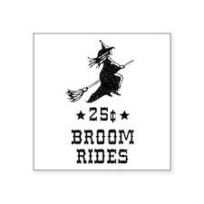 """2-25centbroomrides-black-co Square Sticker 3"""" x 3"""""""