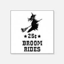 "2-25centbroomrides-black-co Square Sticker 3"" x 3"""