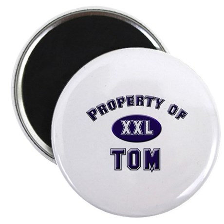 Property of tom Magnet