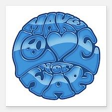 """make-love-blu-T Square Car Magnet 3"""" x 3"""""""
