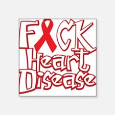 """Fuck-Heart-Disease-blk Square Sticker 3"""" x 3"""""""