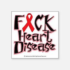 """Fuck-Heart-Disease Square Sticker 3"""" x 3"""""""