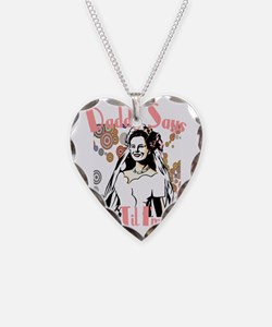 daddysays Necklace