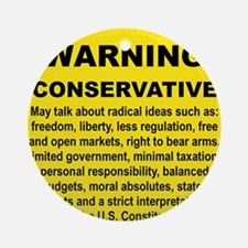 WARNING CONSERVATIVE Round Ornament