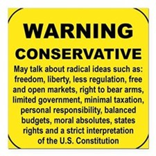 "WARNING CONSERVATIVE Square Car Magnet 3"" x 3"""