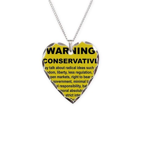 WARNING CONSERVATIVE Necklace Heart Charm
