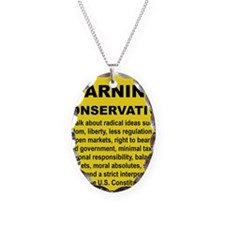WARNING CONSERVATIVE Necklace Oval Charm