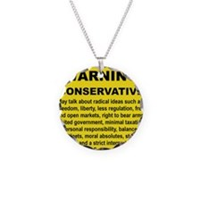 WARNING CONSERVATIVE Necklace Circle Charm