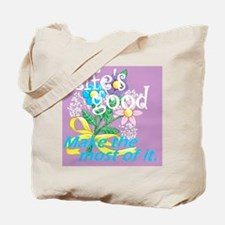 Lifes Good 05 Tote Bag