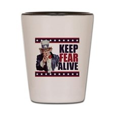 Uncle-Sam---Keep-Fear-Alive1 Shot Glass