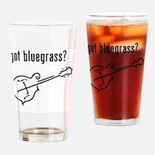 got bluegrass - mandolin Drinking Glass