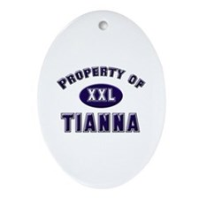 Property of tianna Oval Ornament