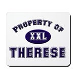 Property of therese Mousepad