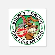 "Kidney-Cancer-Kiss-My-Ass Square Sticker 3"" x 3"""