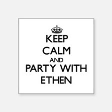 Keep Calm and Party with Ethen Sticker